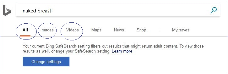 bing_naked Why is SafeSearch important?